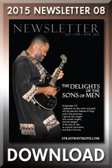 Download: Straitway Newsletter 2015 08 - The Delights of the Sons of Men