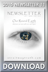 Download: Straitway Newsletter 2015 11 - Our Round Earth - part 2 by Brother Steve and Sister Wenda