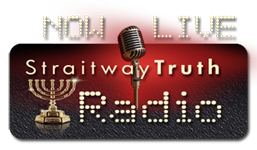 StraitwayTruth Radio ~ NOW LIVE!